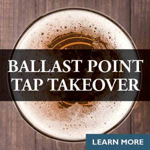Tap Takeover – Ballast Point